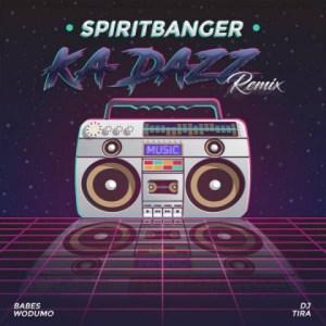Babes Wodumo - Ka Dazz (spiritbanger Remix Ft. Dj Tira)